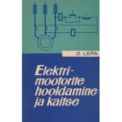 Elektrimootorite hooldamine ja kaitse