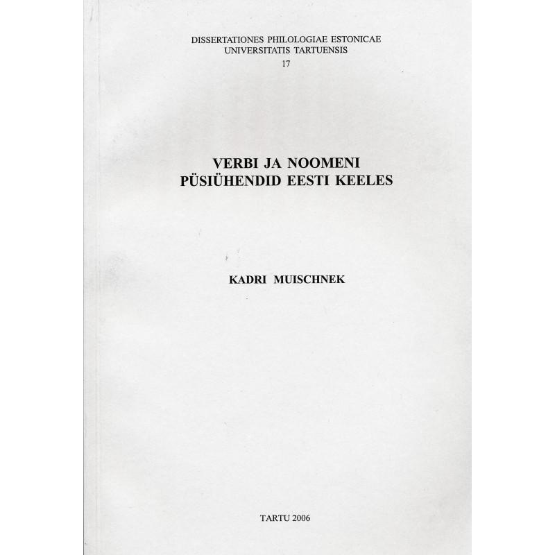 Verbi ja noomeni püsiühendid eesti keeles