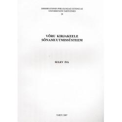 Võru kirjakeele sõnamuutmissüsteem